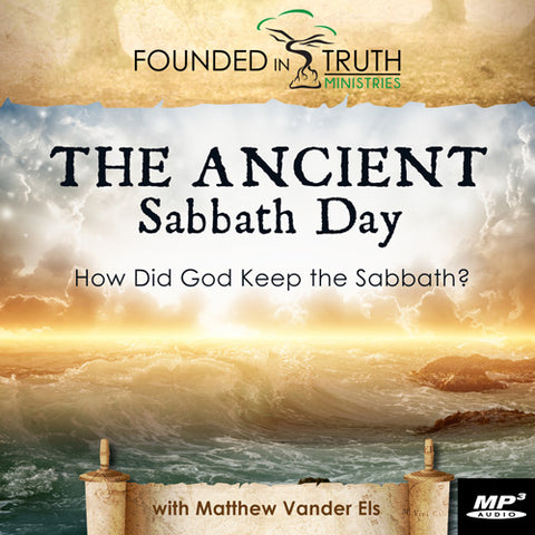 The Ancient Sabbath Day (Digital Download MP3)