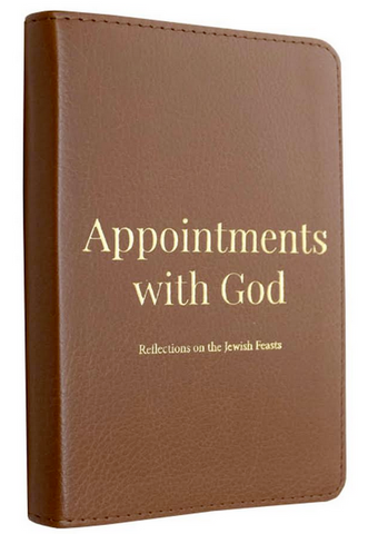 Appointments with God: Reflections on the Jewish Feasts