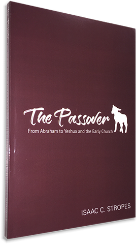 The Passover: From Abraham to Yeshua and the Early Church