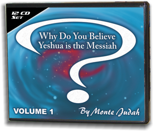 Why Do You Believe Yeshua is the Messiah? Volume 1