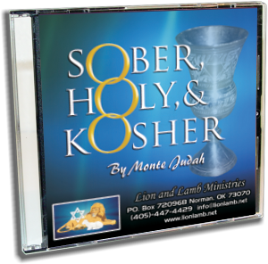 Sober, Holy, and Kosher