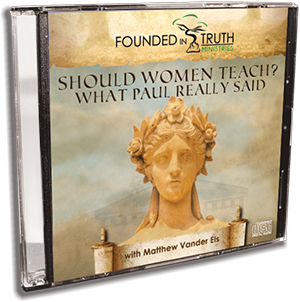 Should Women Teach? What Paul Really Said CD