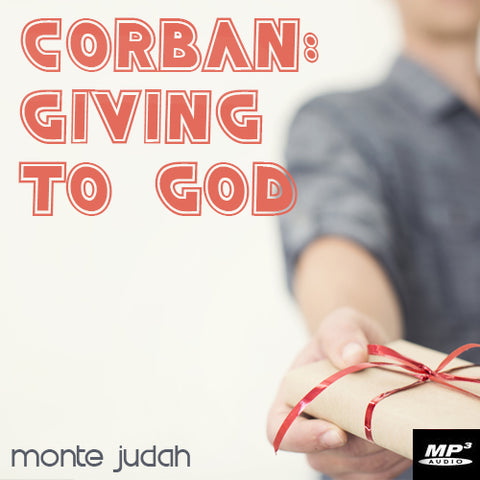 Corban: Giving to God (Digital Download)