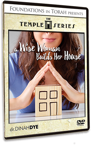 The Temple Series - A Wise Woman Builds Her House
