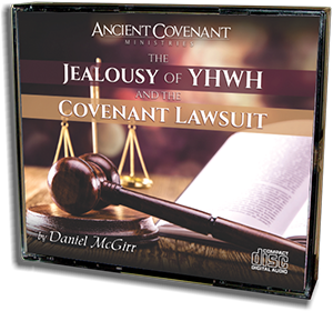 The Jealousy of YHWH and the Covenant Lawsuit - CD
