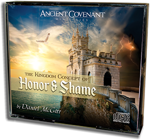 The Kingdom Concept of Honor and Shame - CD