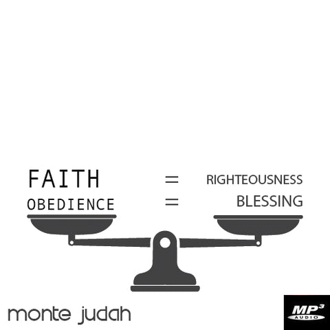 Faith=Righteousness | Obedience=Blessing (Digital Download)