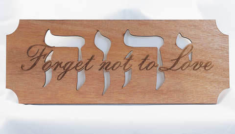 """Forget Not To Love"" Wood Cutout  *Limited quantity*"