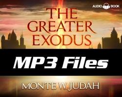 The Greater Exodus Audio Book - MP3 files