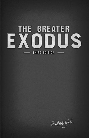 The Greater Exodus 3rd Edition *Limited Editon*