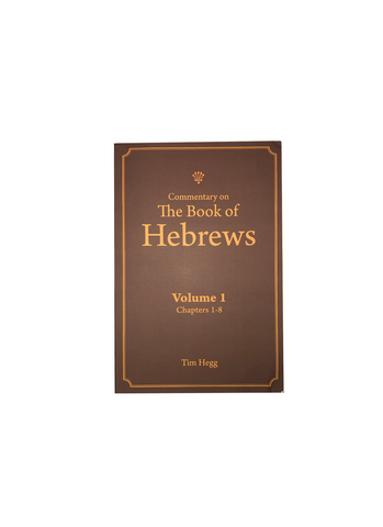 Commentary on the Book of Hebrews Voluimes 1 and 2