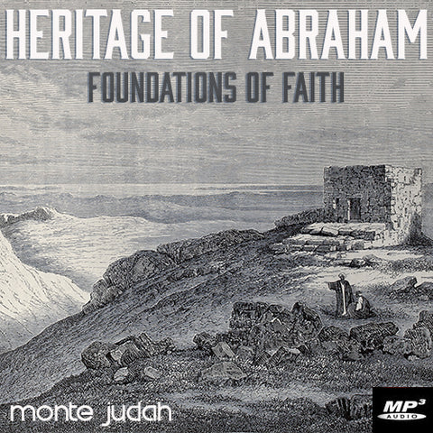 Heritage of Abraham - Foundations of Faith (Digital Download)