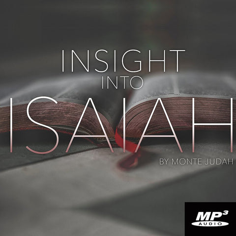 Insight Into Isaiah Episode 1 (Digital Download MP3)