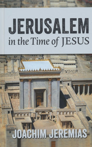 Jerusalem in the time of Jesus - Book