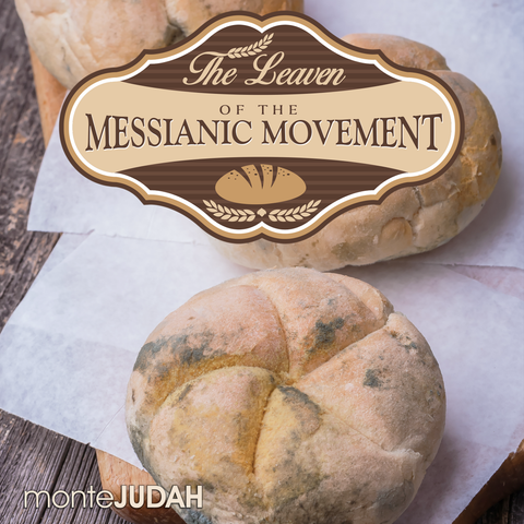 The Leaven of the Messianic Movement  (Digital Download MP3)