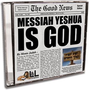 Messiah Yeshua is God