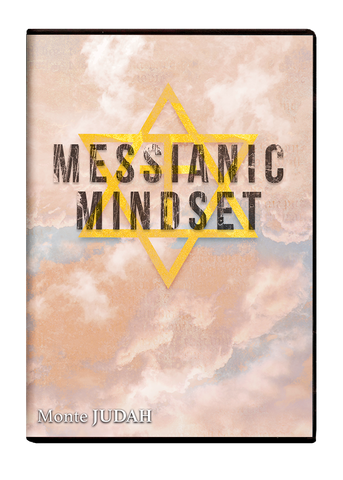 The Messianic Mindset