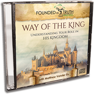 Way of the King - Understanding Your Role In The Kingdom - CD