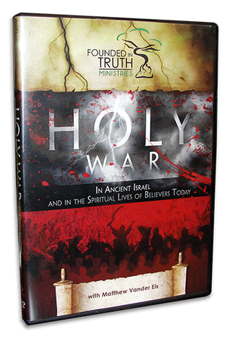 Holy War In Ancient Israel - And In The Spiritual Lives of Believers Today - DVD