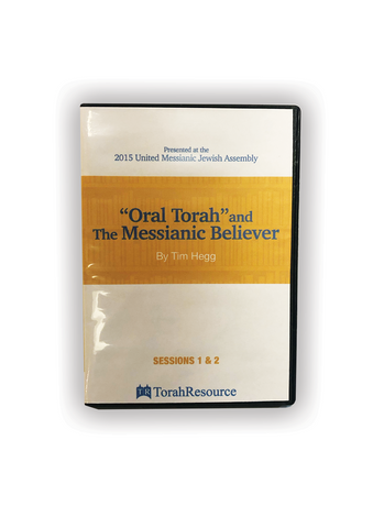 """Oral Torah"" and the Messianic Believer"