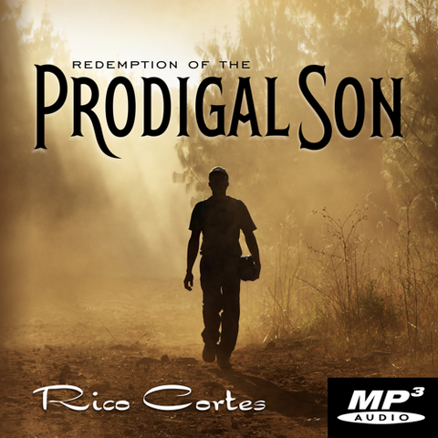 The Redemption of the Prodigal Son  (Digital Download MP3)