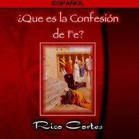 What is the Confession of Faith? (Spanish)
