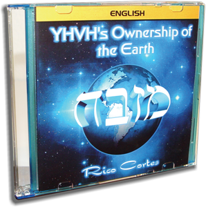 YHVH's Ownership of the Earth (English)