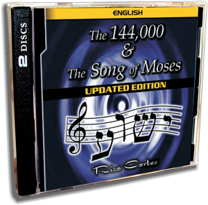 144,000 & the Song of Moses UPDATED Edition (English)