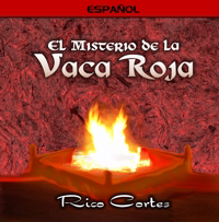 La Vaca Roja (Red Heifer) (Spanish)