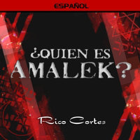 Who is Amalek? (Spanish)