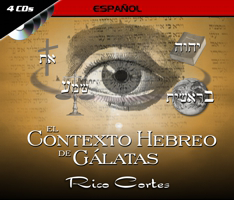 The Hebrew Context of Galations - SPANISH