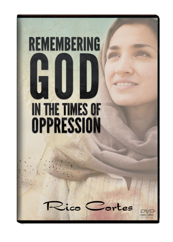 Remembering God in the Times of Oppression DVD