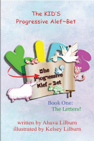 The KID'S Progressive Alef-Bet Book One - The Letters