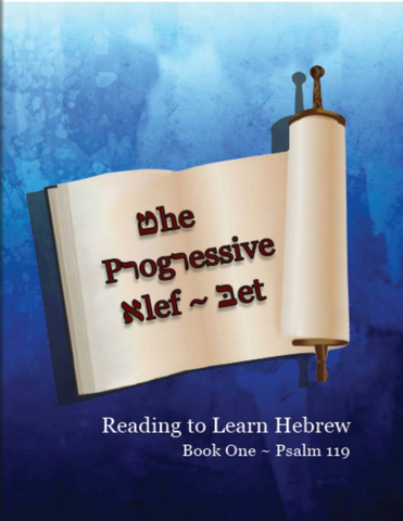 The Progressive Alef-Bet Book One - Psalm 119
