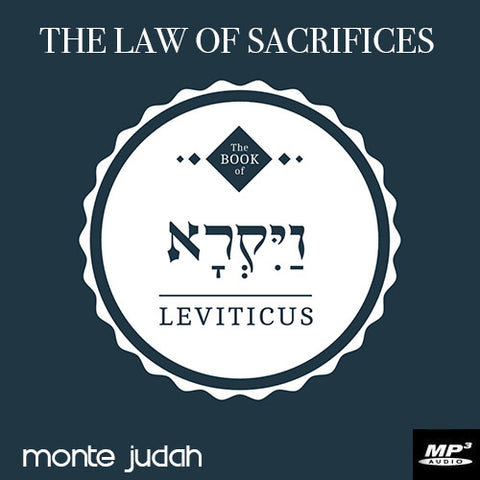 The Law of Sacrifices Part 1  (Digital Download MP3)
