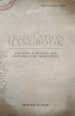 The Tribulation Handbook (4th Edition)