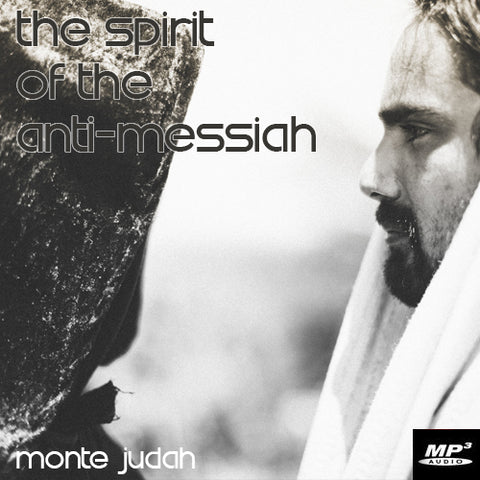 The Spirit of the Anti-Messiah  (Digital Download MP3)
