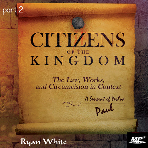 Citizens of the Kingdom Part 2  (Digital Download MP3)