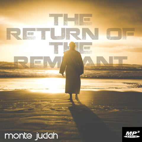 The Return of the Remnant  (Digital Download MP3)