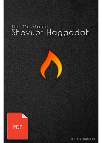 The Messianic Shavuot Haggadah - (Digital Download)