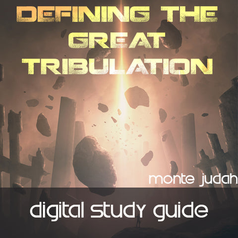 Defining the Great Tribulation Digital Stuy Guide  (Digital Download PDF)