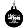 Black Bad to the Bone Funny Pet ID Tag