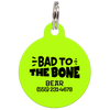 Lime Bad to the Bone Funny Dog ID Tag