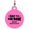 Pink Bad to the Bone Funny Dog ID Tag