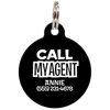 Black Call My Agent Funny Dog ID Tag for Pets