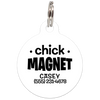White Chick Magnet Funny Dog ID Tag