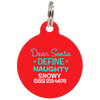 Red Dear Santa Define Naughty Funny Dog ID Tag for Pets