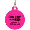 Fuchsia Dog Park Legend Funny Dog ID Tag for Pets