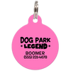 Pink Dog Park Legend Funny Dog ID Tag for Pets