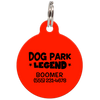 Red Dog Park Legend Funny Dog ID Tag for Pets